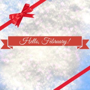 Hello, February! - Anna Can Do It!