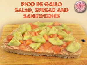 Pico de Gallo Salad, Spread and Sandwiches - Anna Can Do It!