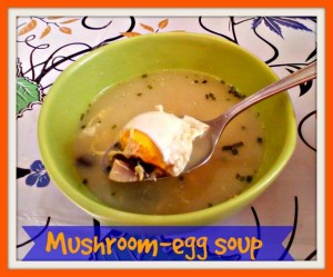Mushroom-egg soup recipe - Anna Can Do It!