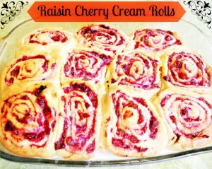 Raisin Cherry Cream Rolls - Anna Can Do It!