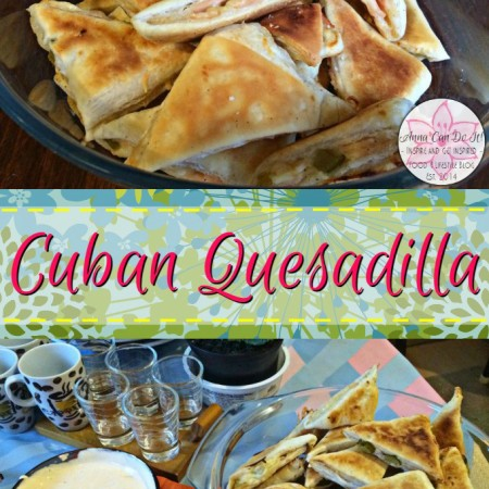 Cuban Quesadilla – Healthy New Year Six-Week Challenge Week 5