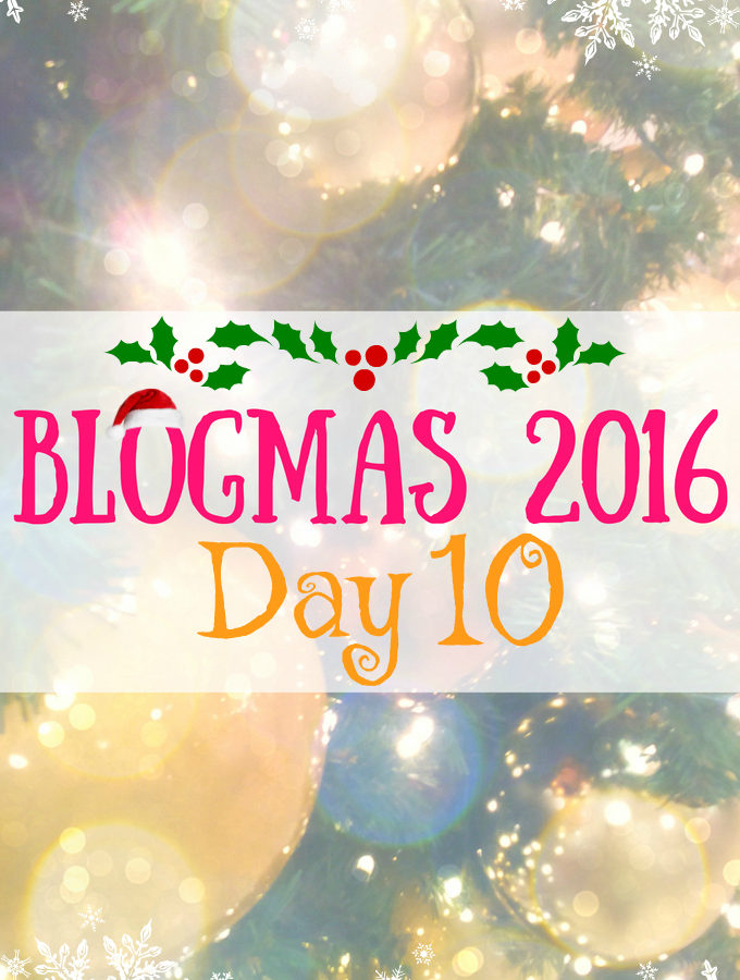 Blogmas 2016 Day 10 - Anna Can Do It!