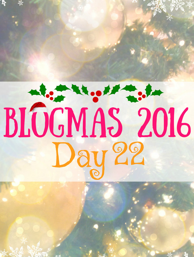 Blogmas 2016 Day 22 - Anna Can Do It!