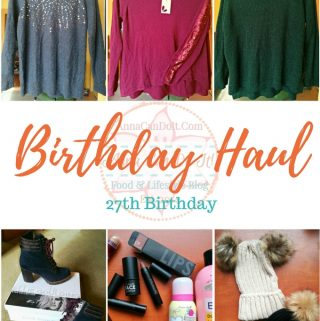 Birthday Haul – 27th Birthday