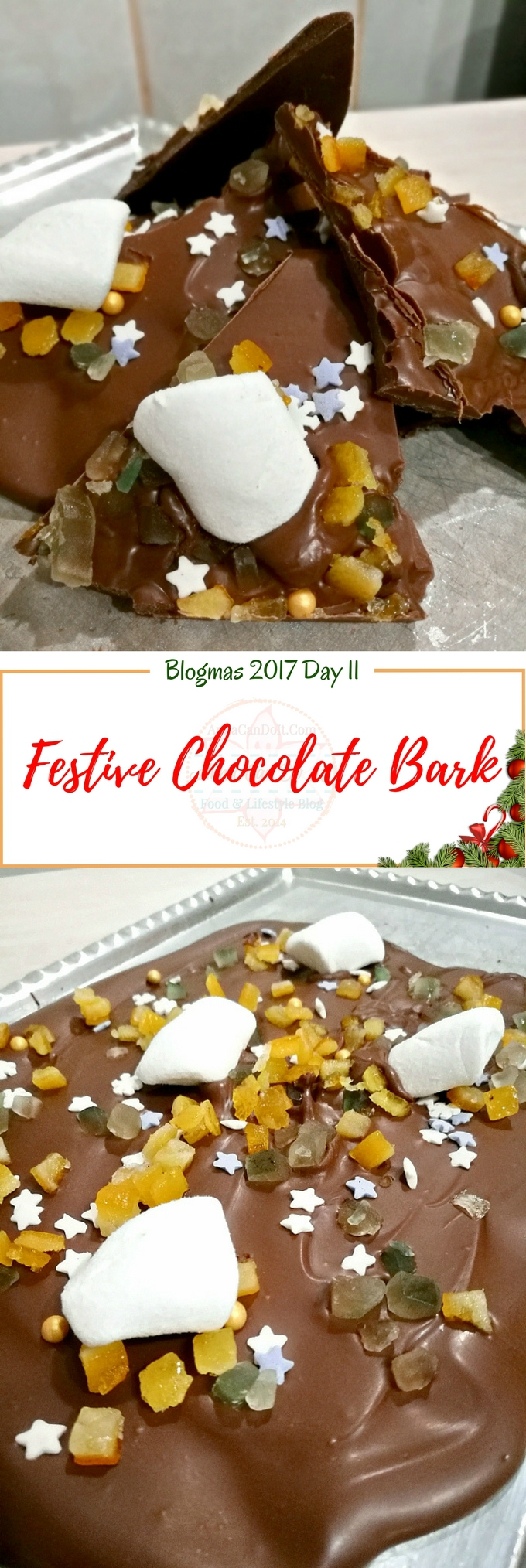 Festive Chocolate Bark - Blogmas 2017 Day 11 - Anna Can Do It!