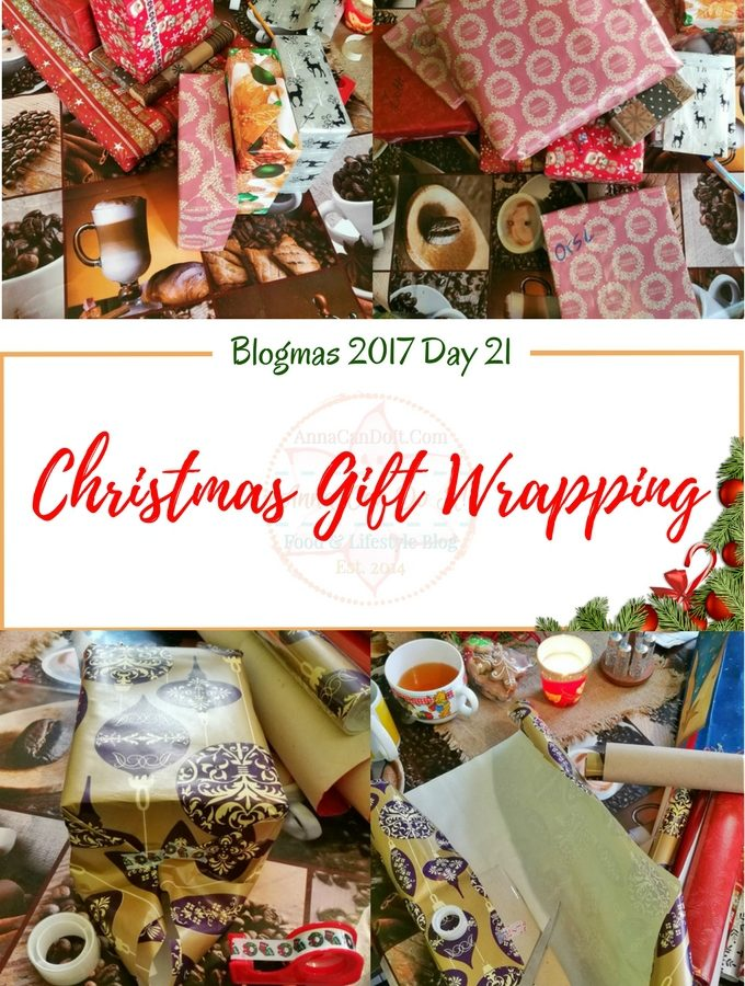 Christmas Gift Wrapping - Blogmas 2017 Day 21 - Anna Can Do It!