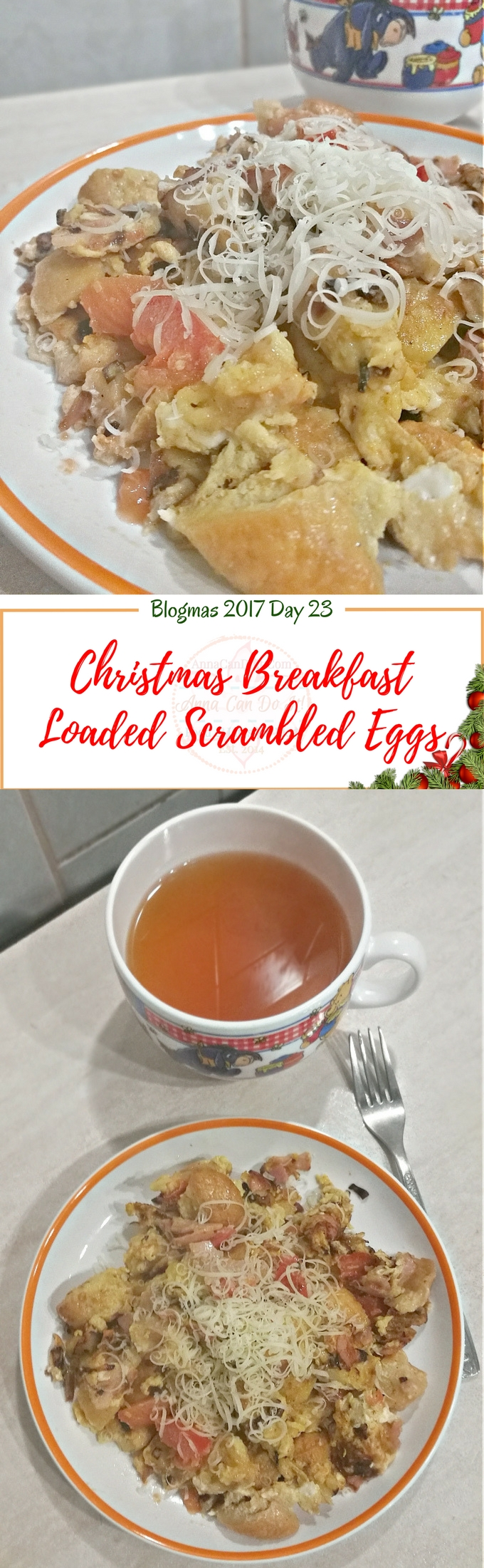 Christmas Breakfast Loaded Scrambled Eggs - Blogmas 2017 Day 23 - Anna Can Do It!
