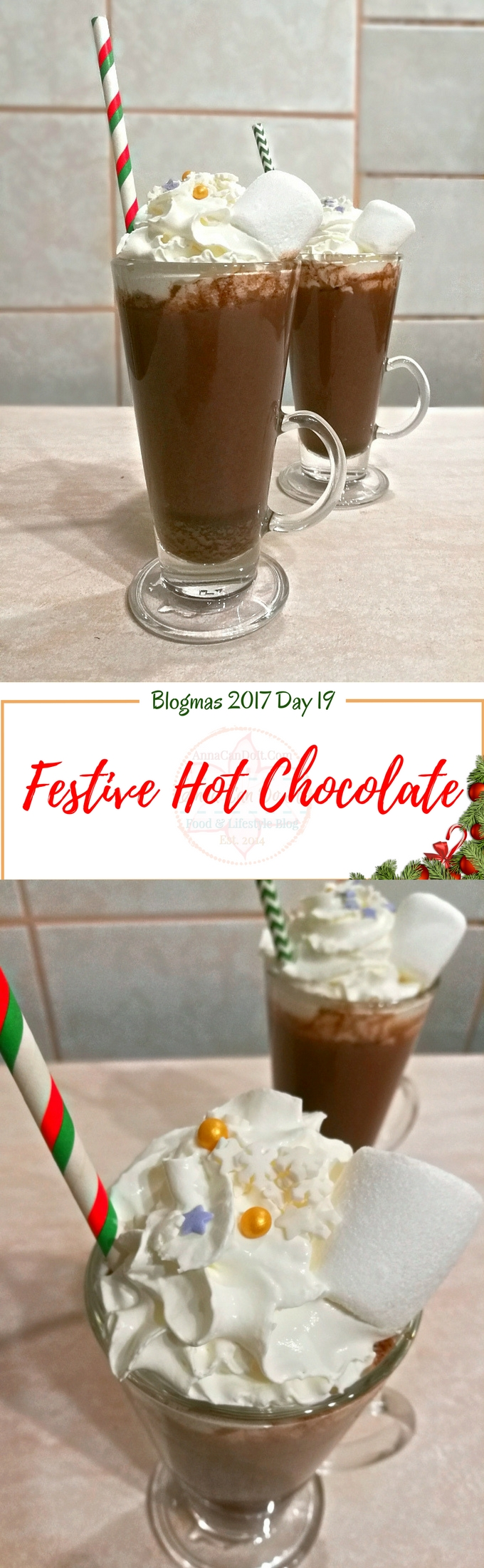 Festive Hot Chocolate - Blogmas 2017 Day 19 - Anna Can Do It!