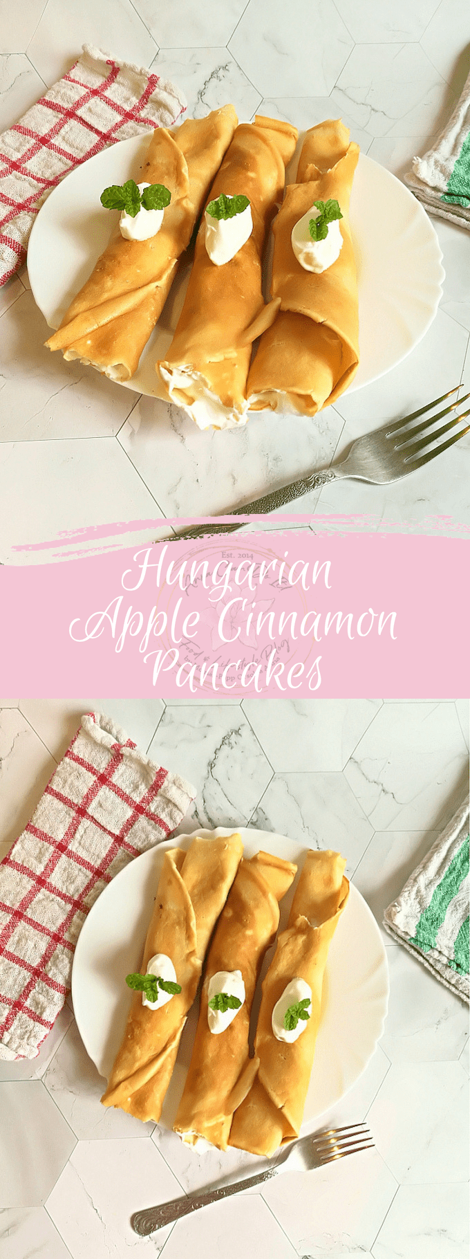 Hungarian Apple Cinnamon Pancakes - Almás-Fahéjas Palacsinta - Anna Can Do It!