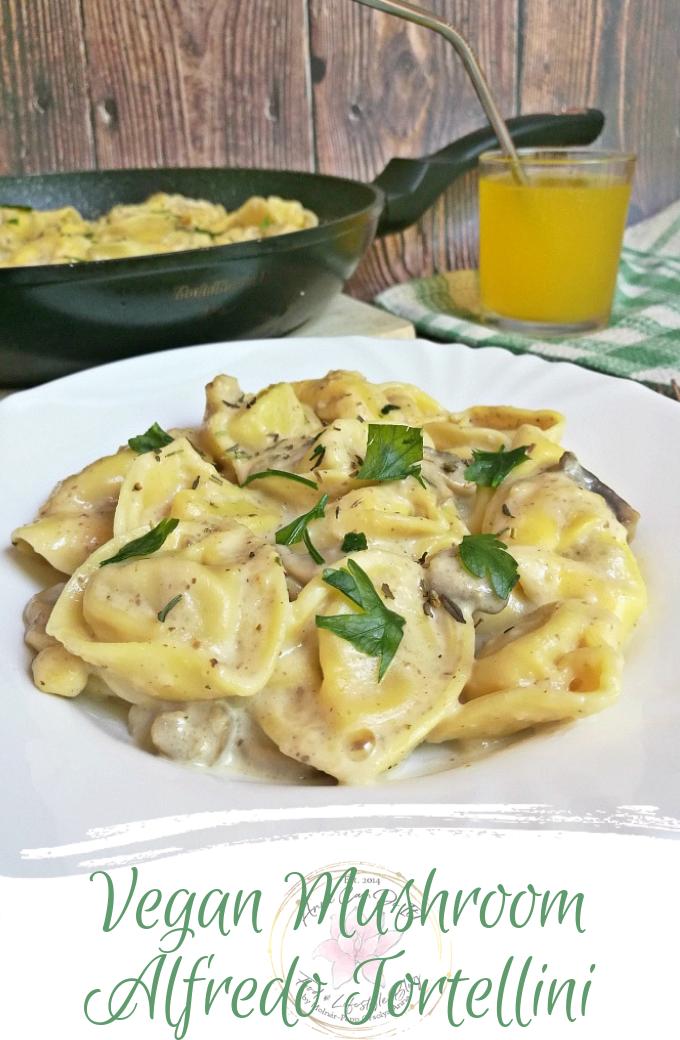 Vegan Mushroom Alfredo Tortellini - Anna Can Do It!