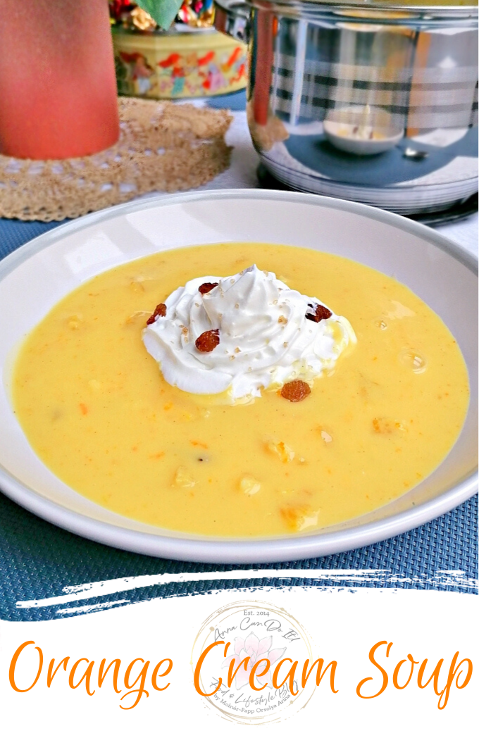 Orange Cream Soup - Anna Can Do It!