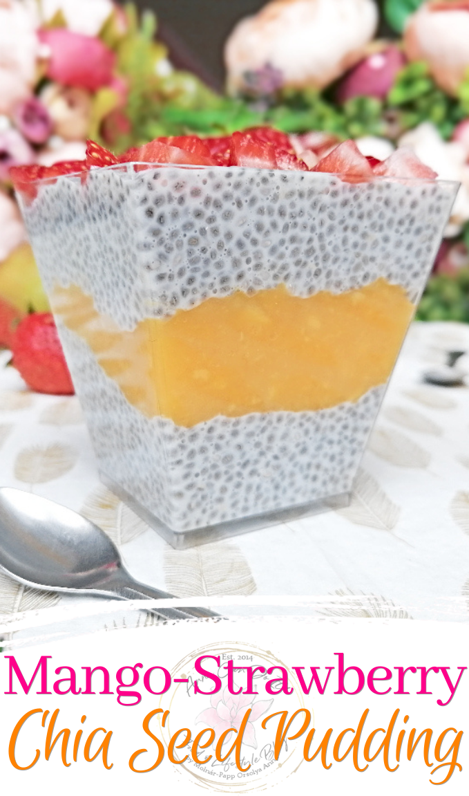 Mango-Strawberry Chia Seed Pudding - Anna Can Do It!